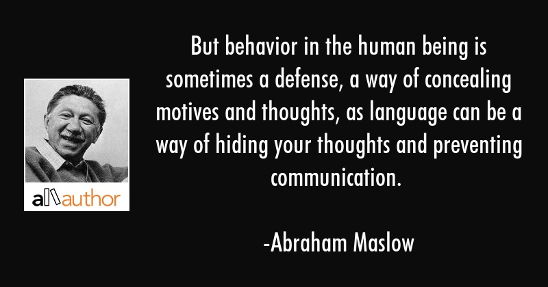 But Behavior In The Human Being Is Sometimes Quote