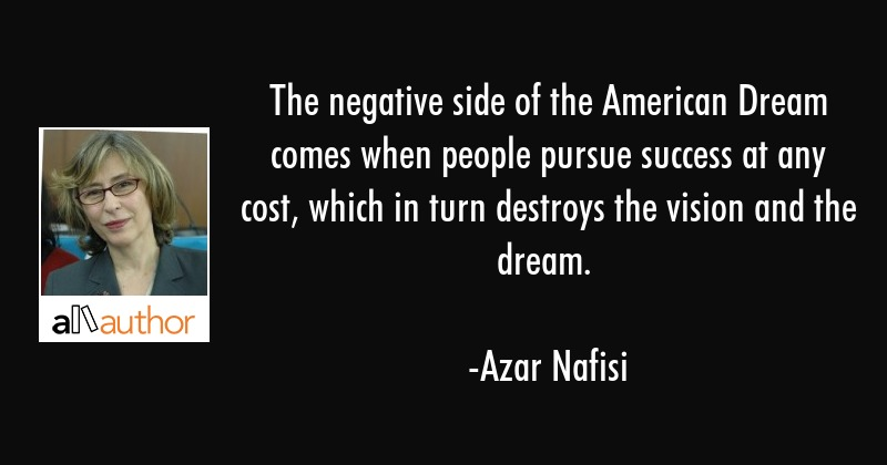 Quotes About The American Dream Impressive The Negative Side Of The American Dream Quote
