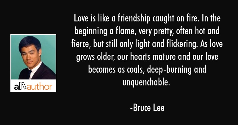 Unique Quotes About Love And Fire