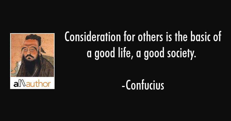 Consideration For Others Is The Basic Of A...