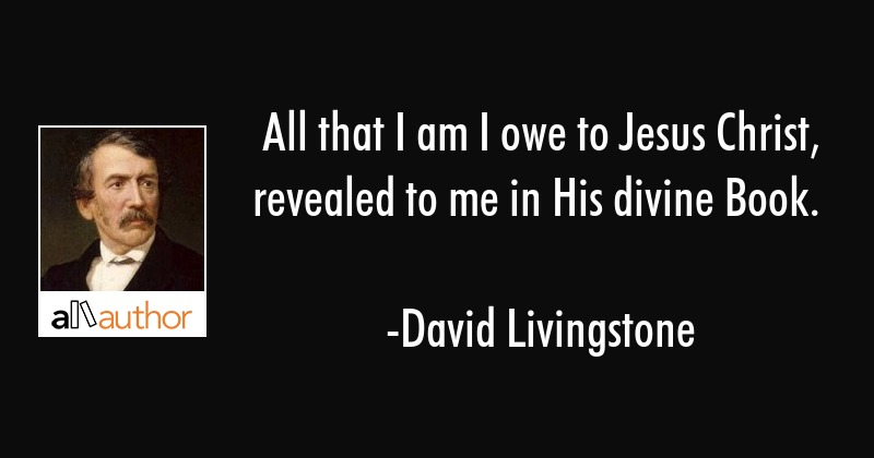 All That I Am I Owe To Jesus Christ Quote