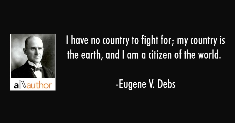 I Have No Country To Fight For My Country Quote