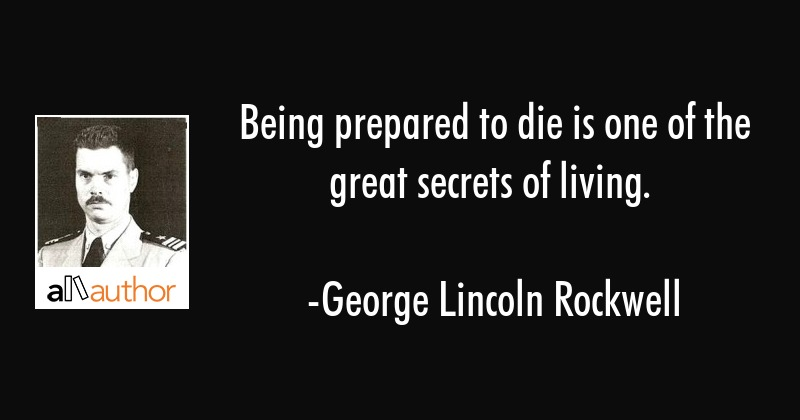 Being Prepared To Die Is One Of The Great Quote