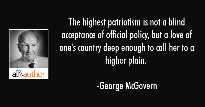 The Highest Patriotism Is Not A Blind Quote Cool Blind Quotes