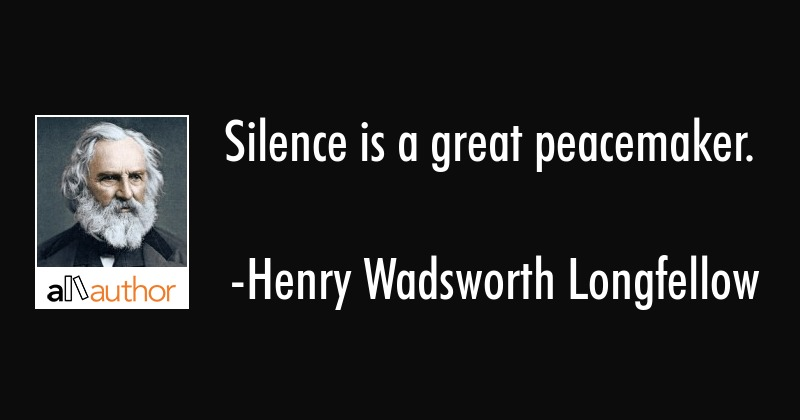 Silence Is A Great Peacemaker Quote Beauteous Peacemaker Quotes