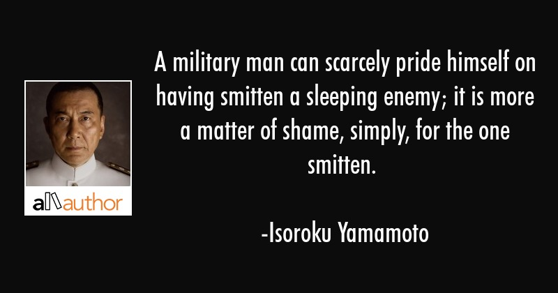 A Military Man Can Scarcely Pride Himself On Quote