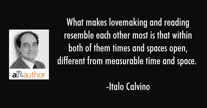 What Makes Lovemaking And Reading Resemble Quote