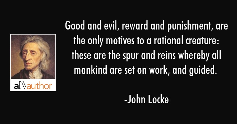 Good And Evil Reward And Punishment Are Quote