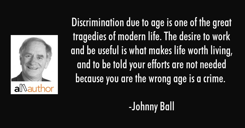 Discrimination Quotes Stunning Discrimination Due To Age Is One Of The Quote