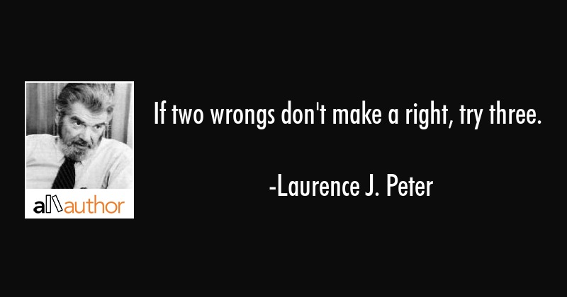 If two wrongs don\