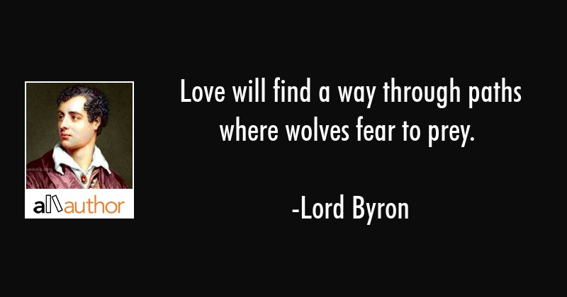 Love Will Find A Way Through Paths Where...