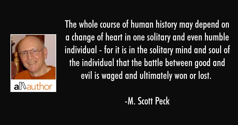 The Whole Course Of Human History May Depend Quote