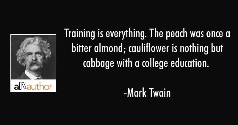 Training Is Everything The Peach Was Once A Quote