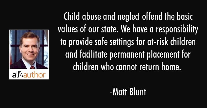 Child Abuse Quotes New Child Abuse And Neglect Offend The Basic Quote