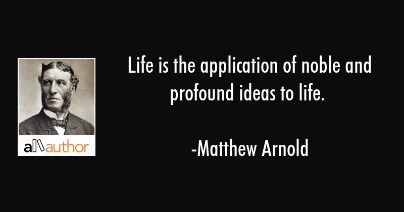 Life Is The Application Of Noble And Quote Unique Profound Quotes About Life