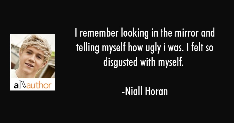 I Remember Looking In The Mirror And Telling Quote