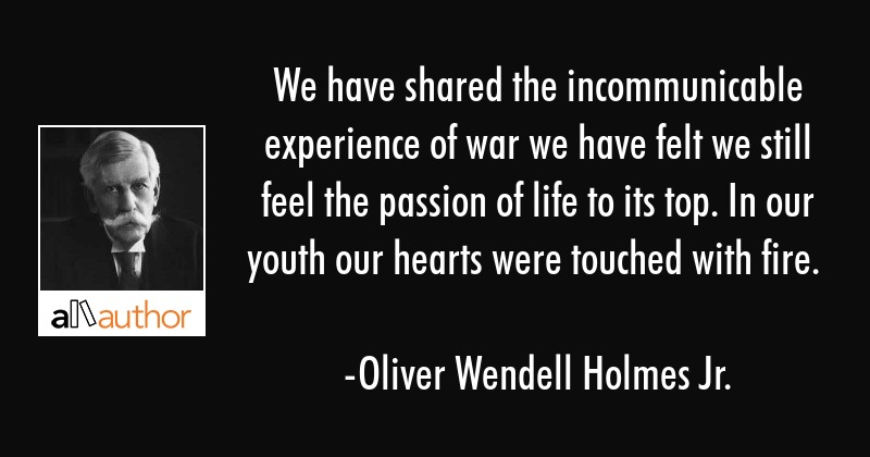 We Have Shared The Incommunicable Experience Quote
