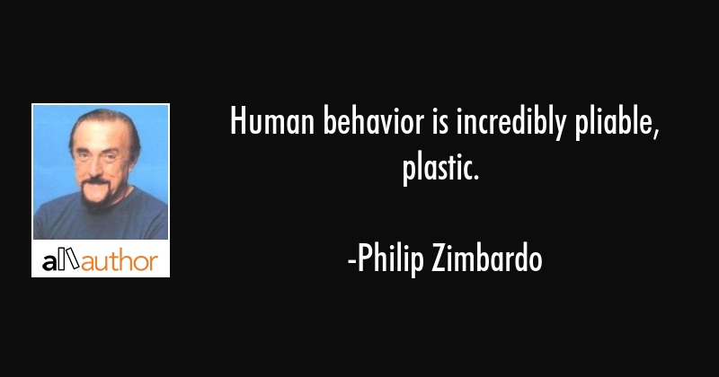 Human Behavior Is Incredibly Pliable Quote