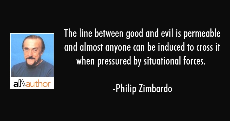 The Line Between Good And Evil Is Permeable Quote