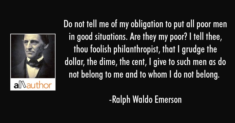 Do Not Tell Me Of My Obligation To Put All Quote