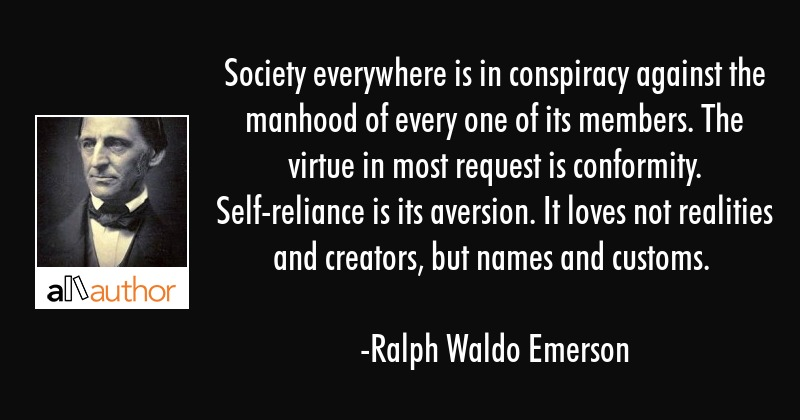 Society Everywhere Is In Conspiracy Against Quote