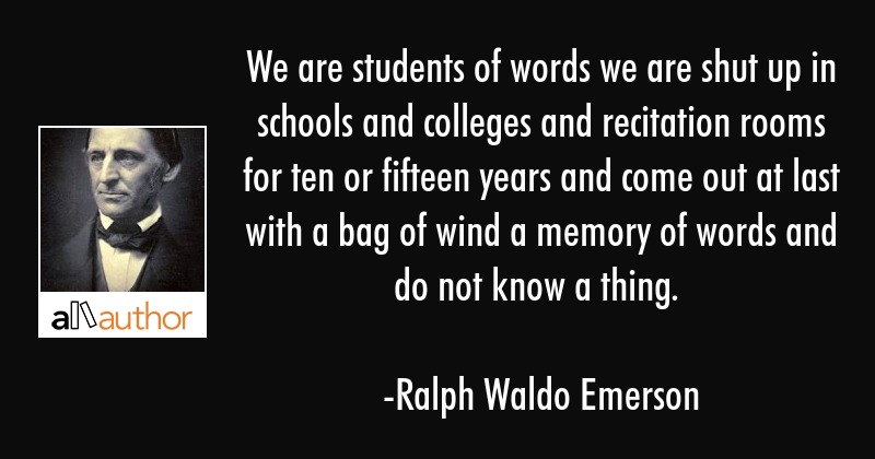 We Are Students Of Words We Are Shut Up In Quote