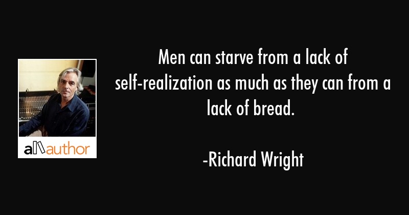 Men Can Starve From A Lack Of Quote