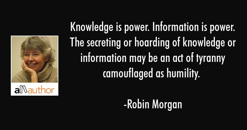 knowledge is power information is power quote