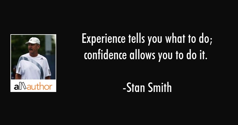 stan smith quote