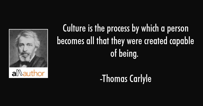 Quotes About Culture | Culture Is The Process By Which A Person Quote