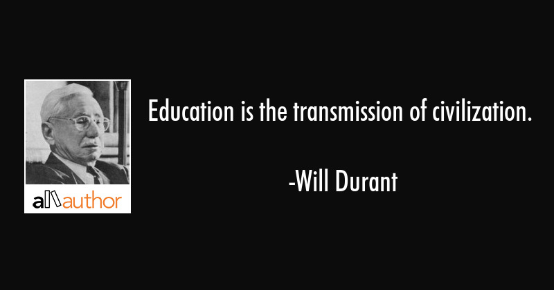 Education Quote Beauteous Education Is The Transmission Of Quote