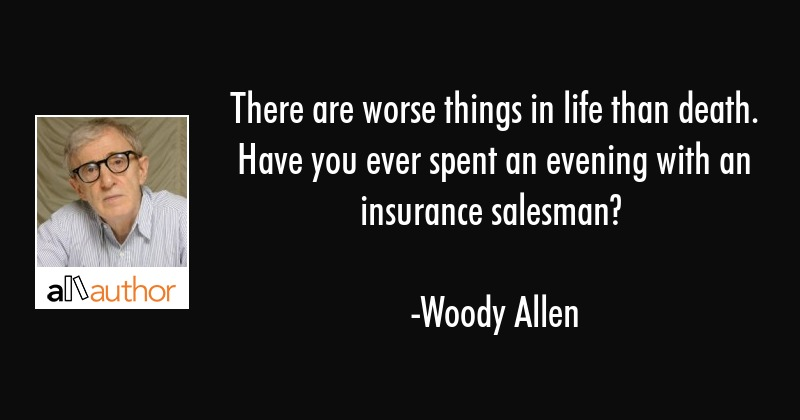Death Of A Salesman Quotes | There Are Worse Things In Life Than Death Quote