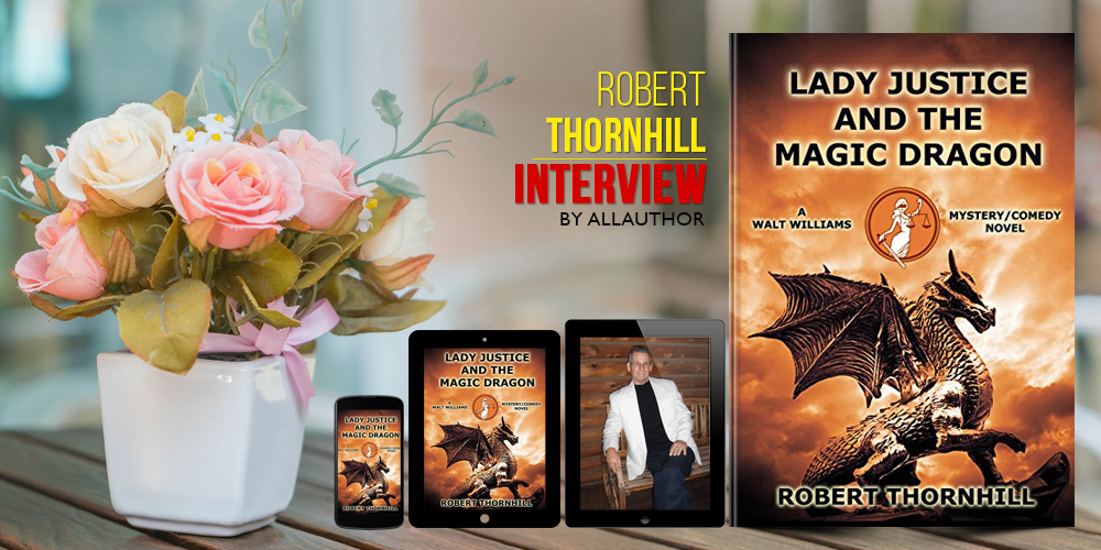Robert Thornhill latest interview by AllAuthor