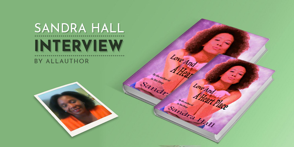 Sandra Hall latest interview by AllAuthor