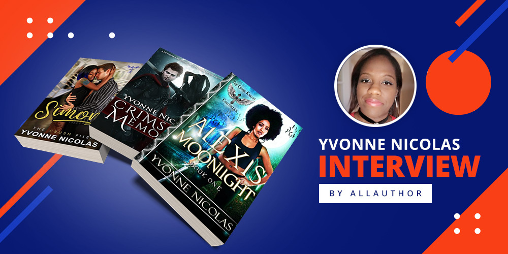 Yvonne Nicolas latest interview by AllAuthor