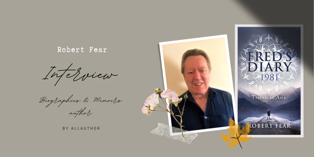 Robert Fear latest interview by AllAuthor