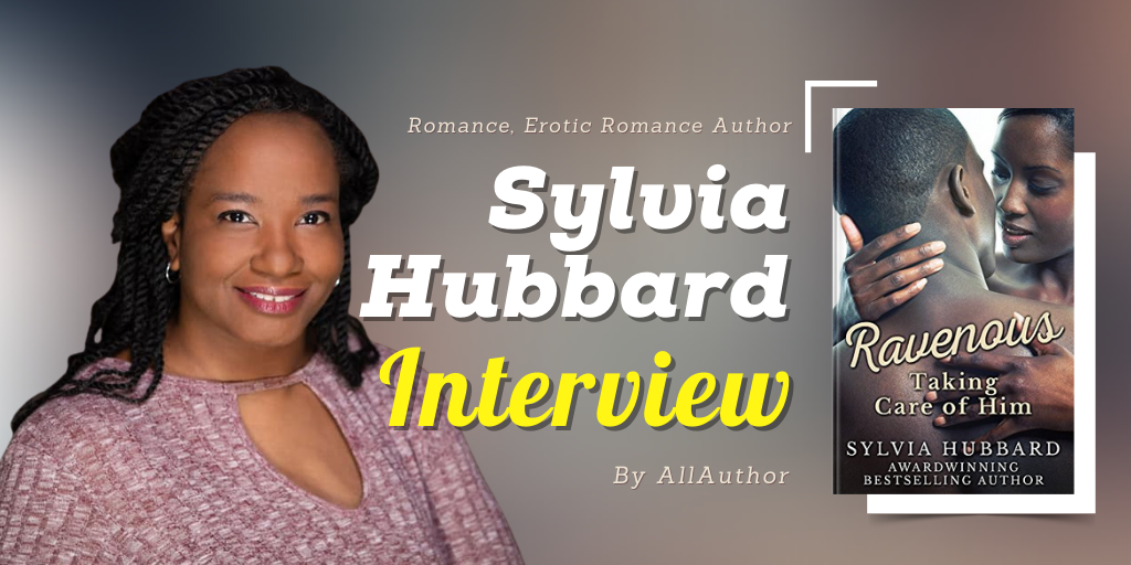 Sylvia Hubbard latest interview by AllAuthor